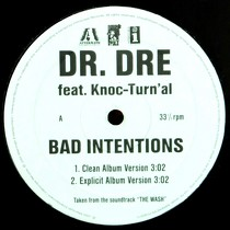 DR. DRE  ft. KNOC-TURN'AL : BAD INTENTIONS