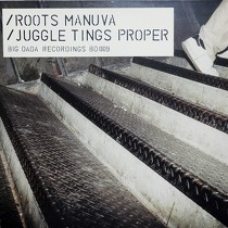 ROOTS MANUVA : JUGGLE TINGS PROPER