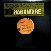 BLACK THOUGHT : HARDWARE