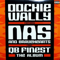 QB FINEST  ft. NAS : OOCHIE WALLY