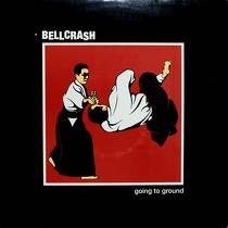 BELLCRASH : GOING TO GROUND
