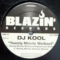 DJ KOOL : TWENTY MINUTE WORKOUT  / THE MUSIC A'INT LOUD ENUFF