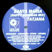 TATJANA : YOUR LOVE IS MAGIC  / SANTA MARIA (HAPPY HANDBAG MIX)