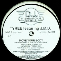 TYREE  ft. J.M.D. : MOVE YOUR BODY