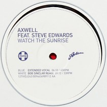 AXWELL  ft. STEVE EDWARDS : WATCH THE SUNRISE