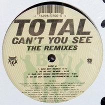 TOTAL : CAN YOU SEE  (THE REMIXES)