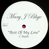 MARY J. BLIGE : BEST OF MY LOVE