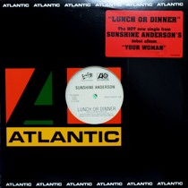SUNSHINE ANDERSON : LUNCH OR DINNER