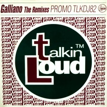 GALLIANO : THE REMIXES
