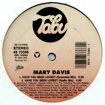 MARY DAVIS : HAVE YOU BEEN LOVED?