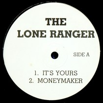 LONE RANGER : IT'S YOURS