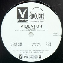 VIOLATOR  ft. FUNKMASTER FLEX, MEMPHIS BLEEK & GEDA K. : WE ARE