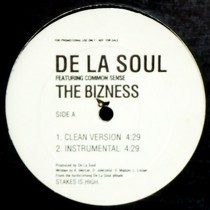 DE LA SOUL  ft. COMMON SENSE : THE BIZNESS
