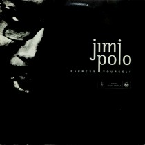 JIMI POLO : EXPRESS YOURSELF
