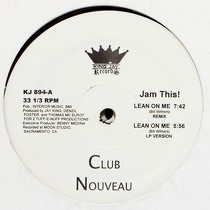 CLUB NOUVEAU : LEAN ON ME