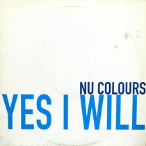 NU COLOURS : YES I WILL  (CLUB VERSION)