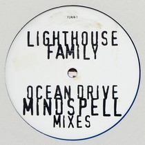 LIGHTHOUSE FAMILY : OCEAN DRIVE  (MINDSPELL MIXES)