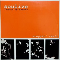 SOULIVE  ft. SHUMAN : STEPPIN'  REMIX