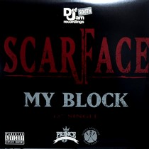 SCARFACE : MY BLOCK  / GUESS WHO'S BACK
