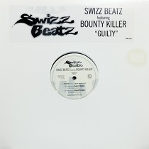 SWIZZ BEATZ  ft. BOUNTY KILLER : GUILTY