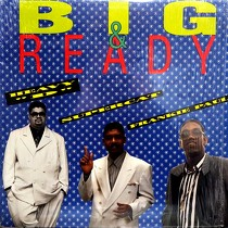 HEAVY D  , SUPERCAT, FRANKIE PAUL : BIG & READY