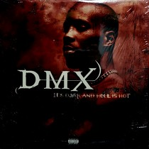 DMX : IT'S DARK AND HELL IS HOT