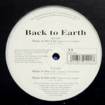 BACK TO EARTH : MUSIC IN OUR LIFE (MAKES US FEEL ALRIGHT)