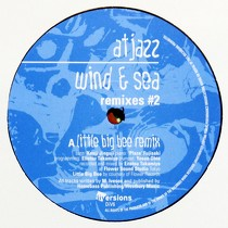 ATJAZZ : WIND & SEA  REMIXES #2