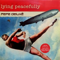 PEPE DELUXE : LYING PEACEFULLY
