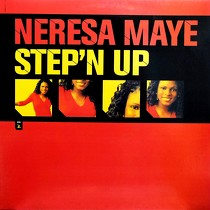 NERESA MAYE : STEP'N UP
