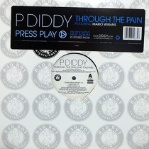 P. DIDDY  ft. MARIO WINANS : THROUGH THE PAIN (SHE TOLD ME)