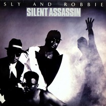 SLY AND ROBBIE : SILENT ASSASSIN
