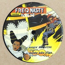 FREQ NASTY  ft. PHOEBE ONE : BOOMIN' BACK ATCHA  (VOCAL MIX)