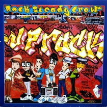 ROCK STEADY CREW : UPROCK