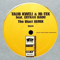 TALIB KWELI  & HI-TEK ft. ERYKAH BADU : THE BLAST  (REMIX)
