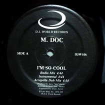 M. DOC : I'M SO COOL  / GIT DOWN