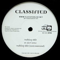 CLASSIFIED : TALKING SHIT  / IT AIN'T OVER