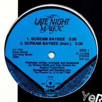 LATE NIGHT MAGIC : SCREAM BAYBEE  / LOST IN BASS