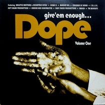 V.A. : GIVE 'EM ENOUGH DOPE  VOLUME ONE