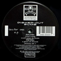 DISHED-OUT BUMS : SECTOR ONE E.P.