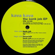 KAVA KAVA : THE BANK JOB EP