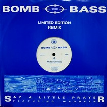 BOMB THE BASS : SAY A LITTLE PRAYER  (LIMITED EDITION REMIX) / MEGAMIX