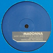 MADONNA : MUSIC  (SHANE 54'S PINK FLOOD MIX)