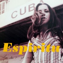 ESPIRITU : YOU DON'T GOT ME