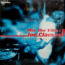 V.A.  (JOE CLAUSSELL) : MIX THE VIBE / A NITEGROOVES COMPILATION