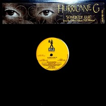 HURRICANE G : SOMEBODY ELSE