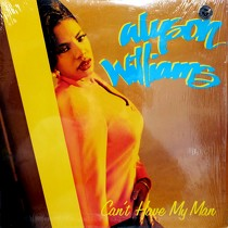 ALYSON WILLIAMS : CAN'T HAVE MY MAN