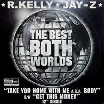 R. KELLY  & JAY-Z : TAKE YOU HOME WITH ME A.K.A. BODY