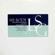 LSG  (LEVERT SWEAT GILL) : MY BODY