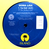 MONA LISA : YOU SAID  / YOU CAN'T BE WASTING MY TIME (REMIX)